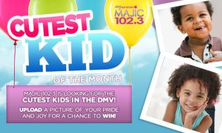 "Majic's Cutest Kid of the Month"" Contest"