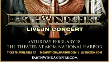 Earth, Wind & Fire MGM National Harbor Flyer