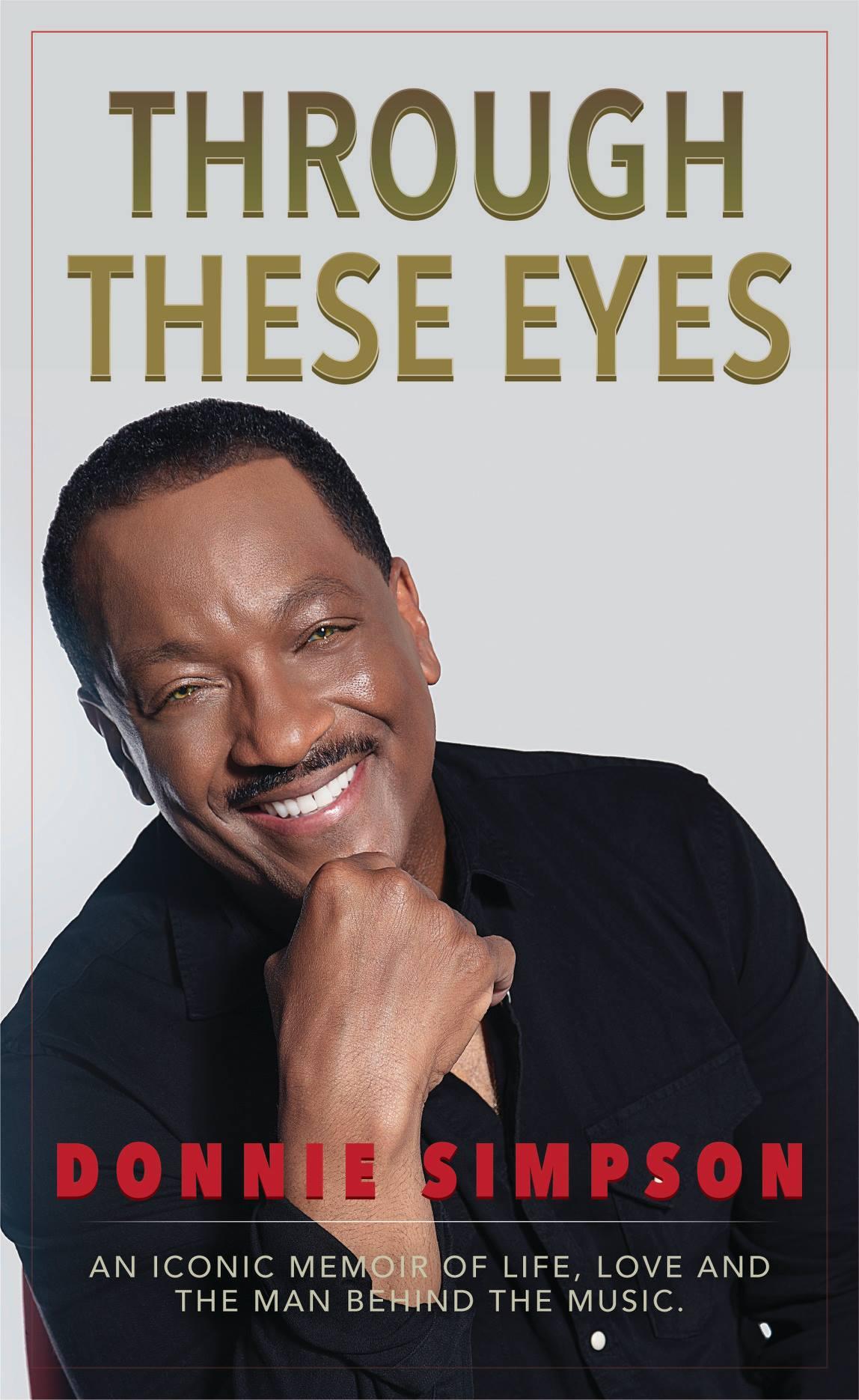 """Donnie Simpson Memoir """"Through These Eyes"""""""