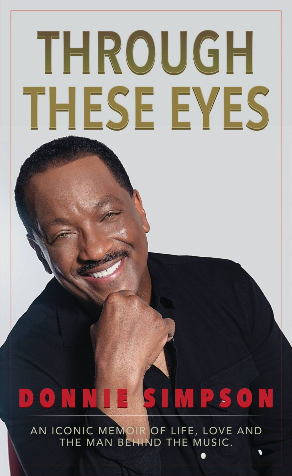 "Donnie Simpson Memoir ""Through These Eyes"""