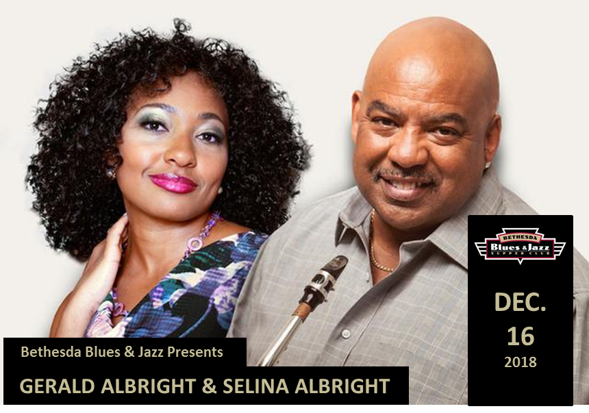 Gerald Albright and Selina Albright at Bethesda Blues
