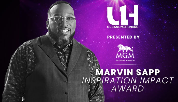 Join Us In Celebrating Marvin Sapp At Urban One Honors In