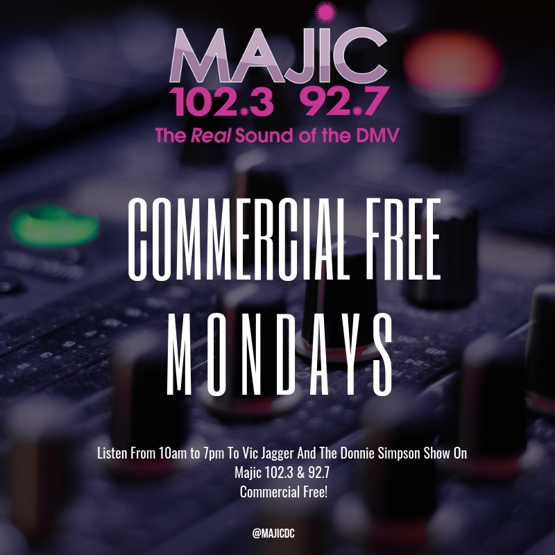 Majic Commercial Free Mondays
