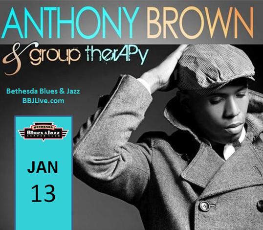 Anthony Brown At Bethesda Blues & Jazz