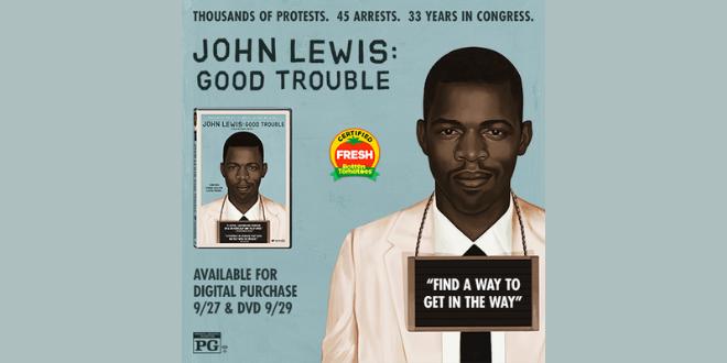 John Lewis: Good Trouble Digital Sweepstakes