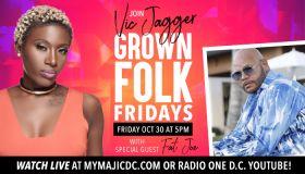 Grown Folk Fridays w/Vic Jagger & Special Guest Fat Joe